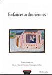 Enfances arthuriennes - Arthur COLLOQUE