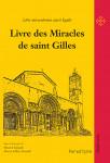 Livre des miracles de saint Gilles - Marcel et Pierre-Gilles GIRAULT