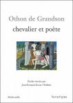 Othon de Grandson, chevalier et poète