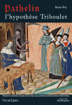 Ebook Pathelin : L'hypothèse Triboulet, Bruno ROY
