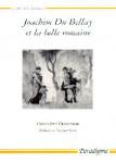 Joachim du Bellay et la belle romaine - Genevièvre DEMERSON