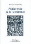PHILOSOPHIES DE LA RENAISSANCE - Jean-Claude MARGOLIN