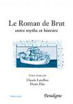 Ebook Le roman de brut, entre mythe et histoire