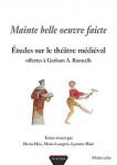 Mainte belle oeuvre faicte : études sur le théâtre médiéval offertes à Graham A. RUNNALLS