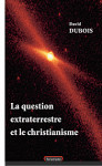 ebook LA QUESTION EXTRATERRESTRE ET LE CHRISTIANISME- DUBOIS D