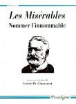 Les Misèrables : nommer l'innommable - Gabrielle CHAMARAT