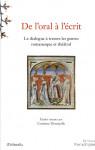 De l'Oral à l'écrit, le dialogue à travers les genres romanesque et théâtral - Corinne DENOYELLE
