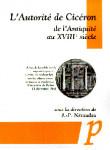 L'Autorité de Cicéron de l'Antiquité au XVIIIe siècle : actes