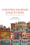 L'HISTOIRE ANCIENNE JUSQU'À CÉSAR T1 - Yorio OTAKA, Catherine CROIZY-NAQUET