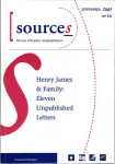 SOURCEs 14 Henry James & Family : Eleven unpublished Letters