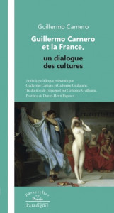 Guillermo Carnero et la France, un dialogue des cultures