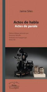 JAIME SILES - Actes de parole / Actos de habla