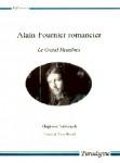 Alain-Fournier romancier : le Grand Meaulnes - Zbigniew NALIWAJEK