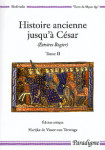HISTOIRE ANCIENNE JUSQU'À CESAR : Estoires Rogier, Vol. 2