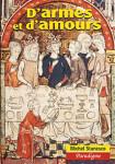 D'ARMES ET D'AMOUR : études de littérature arthurienne - Michel STANESCO