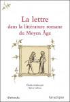 Ebook La lettre dans la littérature romane du Moyen Âge, Sylvie LEFEVRE