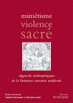 Mimétisme, violence, sacré : approche anthropologique de la littérature narrative médiévale