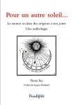 Pour un autre soleil : le sonnet occitan des origines à nos jours : une anthologie - Pierre BEC