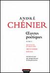 ŒUVRES PŒTIQUES, Vol. 1 - André CHÉNIER
