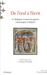 De l'Oral à l'écrit, le dialogue à travers les genres romanesque et théâtral Ebook - Corinne DENOYELLE
