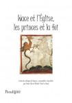 WACE ET L'ÉGLISE, LES PRINCES ET LA FOI - Denis HUE et Michel VITAL LE BOSSÉ
