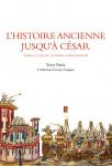 L'HISTOIRE ANCIENNE JUSQU'À CÉSAR T2- Yorio OTAKA, Catherine CROIZY-NAQUET