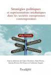 Stratégies politiques et représentations médiatiques dans les sociétés européennes de 1945 à nos jours Ebook